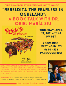 """Bright yellow flyer titled """"Rebeldita The Fearless in Ogreland: A book talk with Dr. Oriel Maria Siu"""